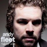 Andy Fleet - Takin' Aim (Low Vinyl 2013)