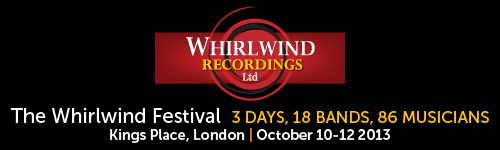 Whirlwind Festival and New Album Launch