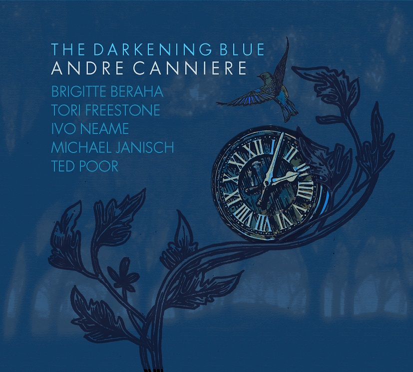 Andre Canniere - The Darkening Blue (2016 Whirlwind)