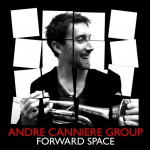 Andre Canniere - Forward Space (2012 Whirlwind)