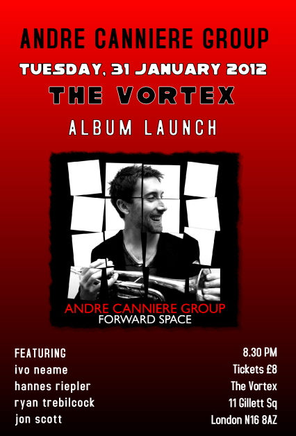 Album Launch at The Vortex Tuesday 31st January
