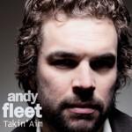Andy Fleet - Takin' Aim (Low Vinyl 2013)